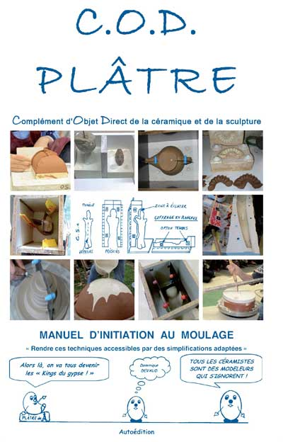COD Plâtre : Manuel d'initiation au moulage